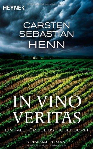 9783453435704: In Vino Veritas. Ein Fall für Julius Eichendorff: Kriminalroman