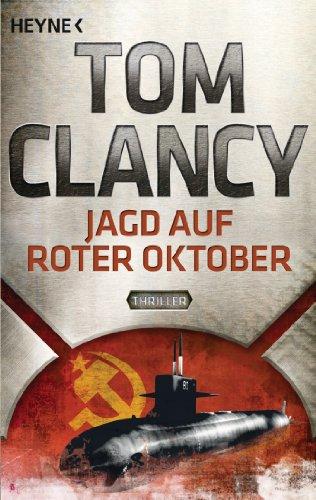 Jagd auf Roter Oktober: Ein Jack Ryan: Tom Clancy