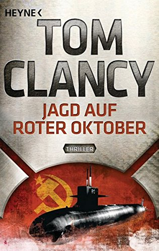 9783453436718: Jagd auf Roter Oktober: Ein Jack Ryan Roman
