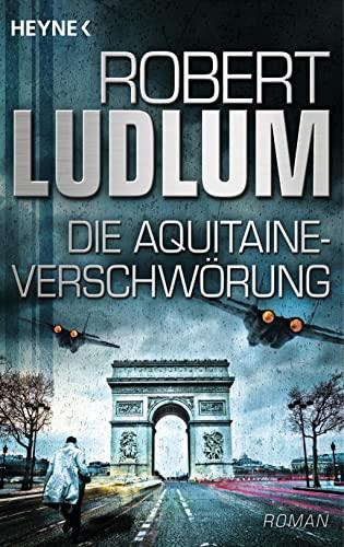 9783453437357: Die Aquitaine-Verschwörung
