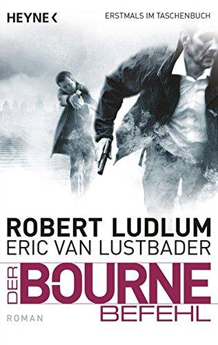 9783453437661: Der Bourne Befehl: Bourne 9 - Roman