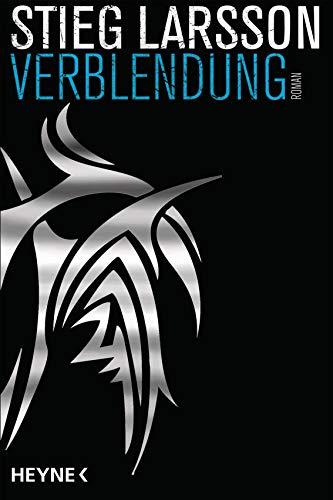 9783453438200: Verblendung: Die Millennium-Trilogie 1 - Roman (Heyne-Bücher Allgemeine Reihe)