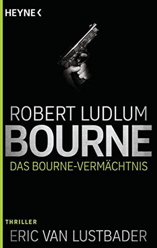9783453438613: Das Bourne Vermächtnis