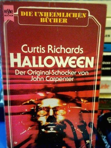 Halloween. Der Original- Schocker von John Carpenter.: Richard Curtis
