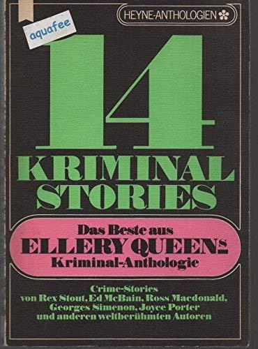Vierzehn Kriminal- Stories. Das Beste aus Ellery Queens Kriminal- Anthologie.