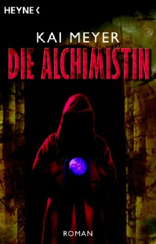 9783453470804: Die Alchimistin