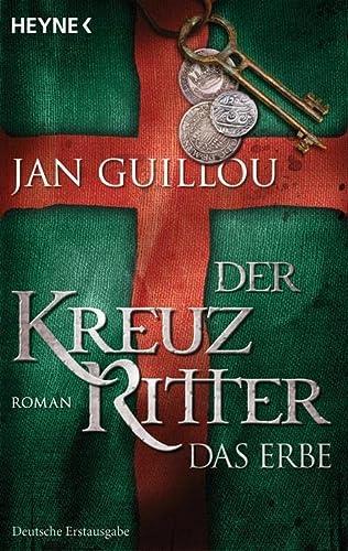 9783453470972: Der Kreuzritter - Das Erbe: Roman