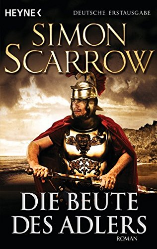 Die Beute des Adlers (3453471180) by Simon Scarrow