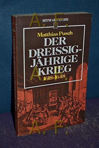 9783453480445: Der Dreissigjahrige Krieg: 1618-1648 (Heyne Geschichte ; 16) (German Edition)