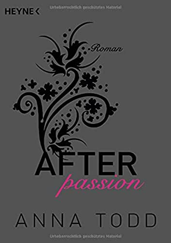 9783453491168: After passion : Roman