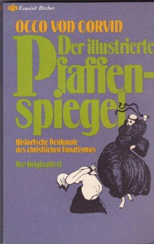9783453500198: Der illustrierte Pfaffenspiegel.