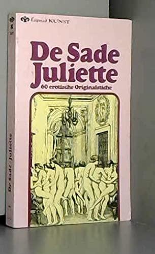 Juliette.: Sade, D. A.