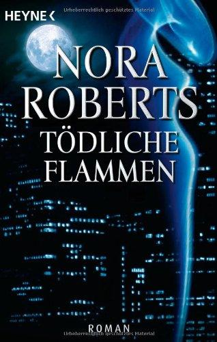 9783453502703: Tödliche Flammen: Der Roman zum Film