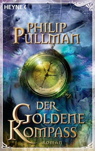 9783453503076: Der goldene Kompass: Roman