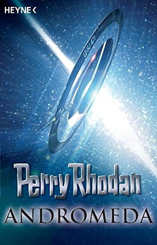 9783453520998: Perry Rhodan - Andromeda: Sechs Romane in einem Band