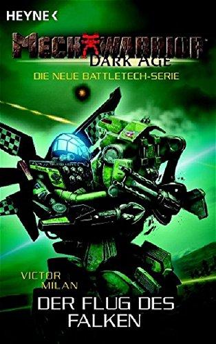 9783453521506: Mechwarrior Dark Age 10: Der Flug des Falken