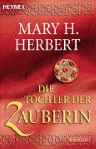 Die Tochter der Zauberin (3453521552) by Mary H. Herbert
