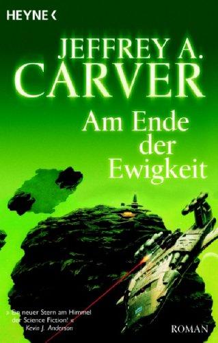 Am Ende der Ewigkeit (3453521994) by Carver, Jeffrey A.