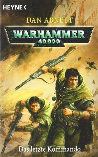 9783453522244: Warhammer 40.000. Das letzte Kommando