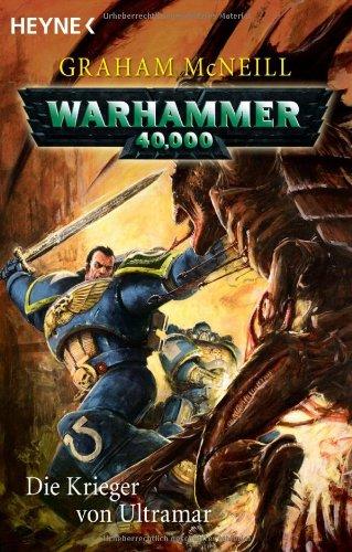 9783453522312: Die Krieger von Ultramar: Warhammer 40.000-Roman