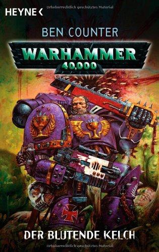 9783453522923: Warhammer 40 000. Der blutende Kelch