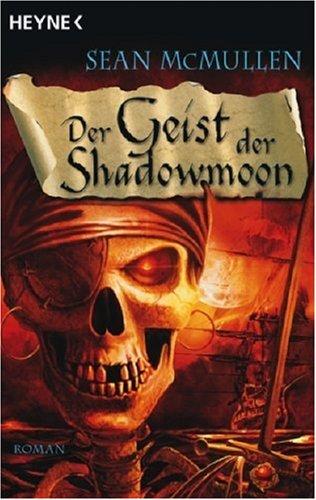 Der Geist der Shadowmoon Mondwelten 5: McMullen, Sean