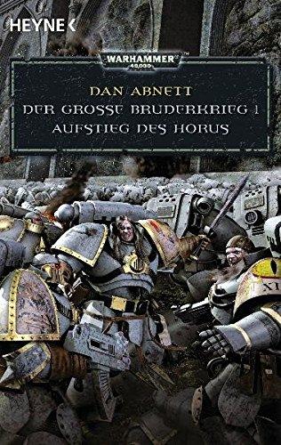 Warhammer 40.000. Der grosse Bruderkrieg 1. Aufstieg des Horus (3453525353) by Dan Abnett