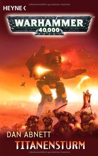 Warhammer 40 000. Titanensturm (9783453526969) by [???]