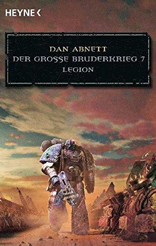 Legion - Der Große Bruderkrieg 7 (3453527836) by Dan Abnett