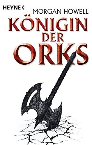 9783453527911: Königin der Orks: Drei Romane in einem Band