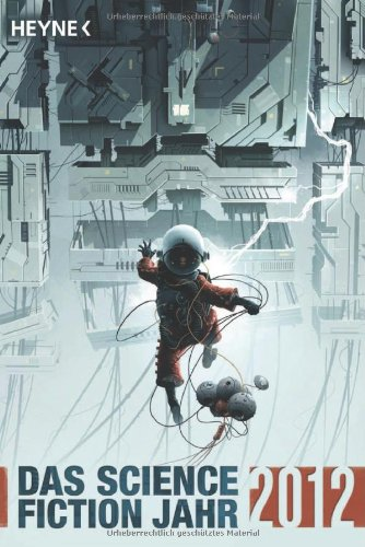 9783453529724: Das Science Fiction Jahr 2012