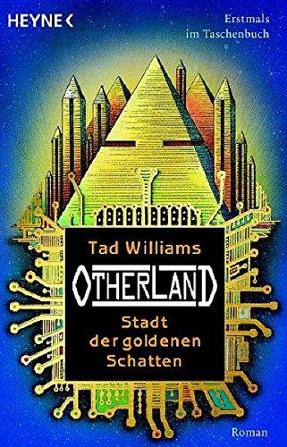 9783453530751: Otherland ^01. Stadt der goldenen Schatten