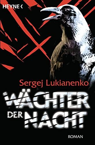 Wachter Der Nacht: Lukyanenko, Sergei