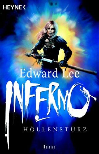Inferno : Höllensturz [bd6t] ( Band 2 der Gothic-Kultserie ) - Lee, Edward