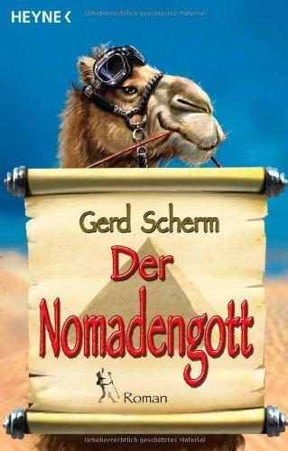 Der Nomadengott (German Edition): Gerd Scherm