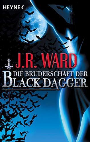 9783453533844: Die Bruderschaft der Black Dagger: Ein Führer durch die Welt von J.R. Wards BLACK DAGGER