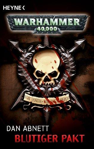 9783453533875: Blutiger Pakt: Warhammer-40.000-Roman