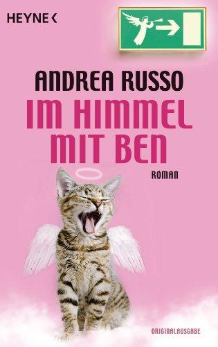 Im Himmel mit Ben: Roman - Russo, Andrea