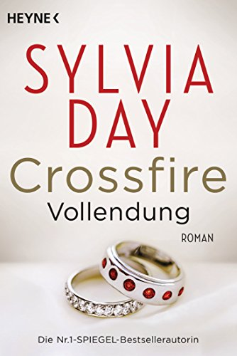 9783453545809 - Sylvia Day: Crossfire 05. Vollendung: Roman (Paperback) - Buch