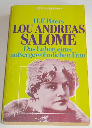 Lou Andreas Salomé : das Leben einer: Peters, Heinz Frederick