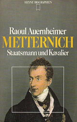 9783453550339: Metternich: Staatsmann und Kavalier (Heyne Biographien)