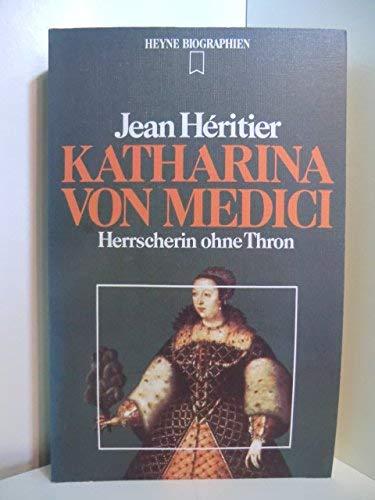 9783453550445: Katharina von Medici. Herrscherin ohne Thron.