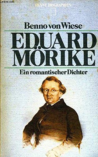 9783453550612: Eduard Mörike: E. romant. Dichter (Heyne Biographien ; 61) (German Edition)