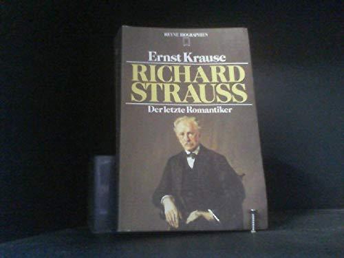 9783453550650: Richard Strauss. Der letzte Romantiker.
