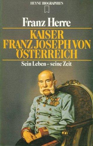 9783453550797: Kaiser Franz Joseph von �sterreich