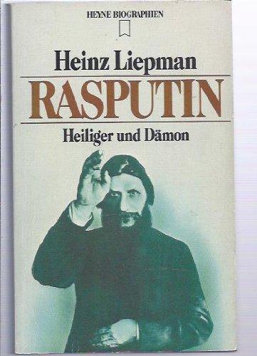 Rasputin. Heiliger und D?mon.