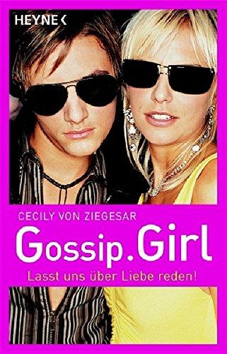 9783453580206: Gossip Girl 04. Lasst uns über Liebe reden!