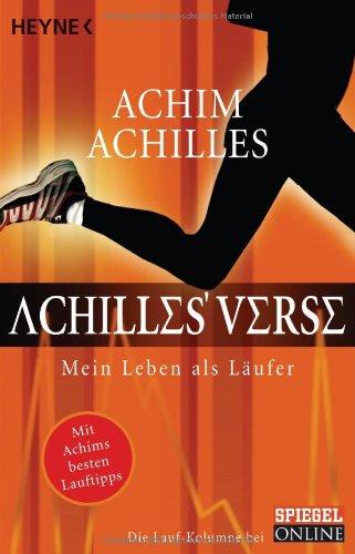 9783453600348: Achilles' Verse: Mein Leben als Läufer