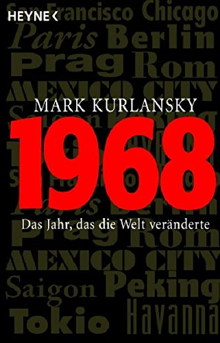 1968 (3453600398) by Mark Kurlansky