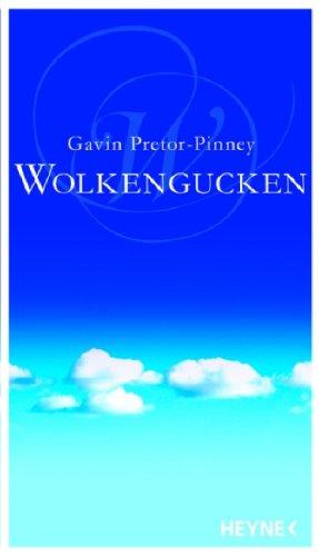 Wolkengucken - Ein Handbuch (3453600460) by Gavin Pretor-Pinney